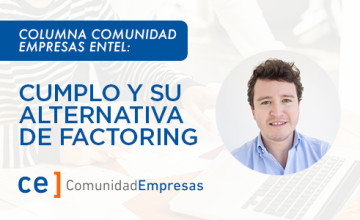 Noticias Cumplo - Columna Comunidad Entel: Cumplo y su alternativa de factoring