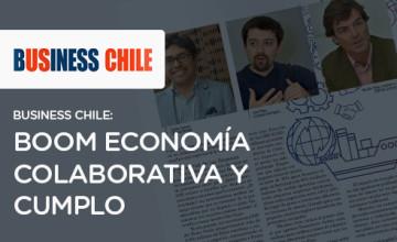 Noticias Cumplo - Business Chile: boom economía colaborativa y Cumplo
